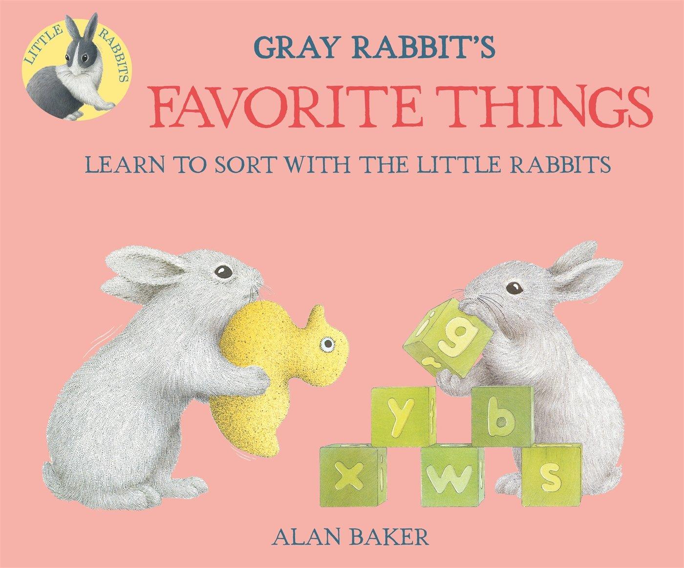 Gray Rabbit's Favorite Things (Little Rabbit Books)