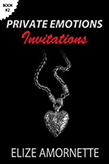 Private Emotions – Invitations (The Private Emotions Trilogy Book 2) Kindle Edition