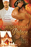 Gingerbread Palace (Delectable Book 4)