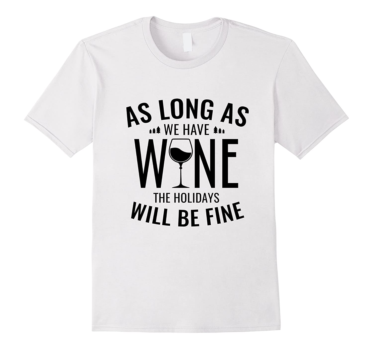 aae92e9f3 Funny Merry Christmas T Shirt Quote Sayings Wine Lover Tee-ANZ ...