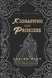 Kidnapping The Princess
