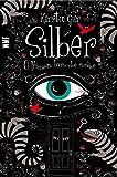 Silber. O Primeiro Livro dos Sonhos
