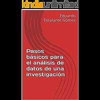 Pasos básicos para el análisis de datos de una investigación