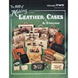 The Art of Making Leather Cases, Vol. 2 by Al Stohlman (1983-01-01)