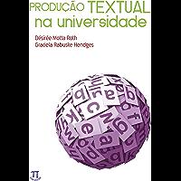 Produção textual na universidade (Estratégias de ensino Livro 20) (Portuguese Edition)