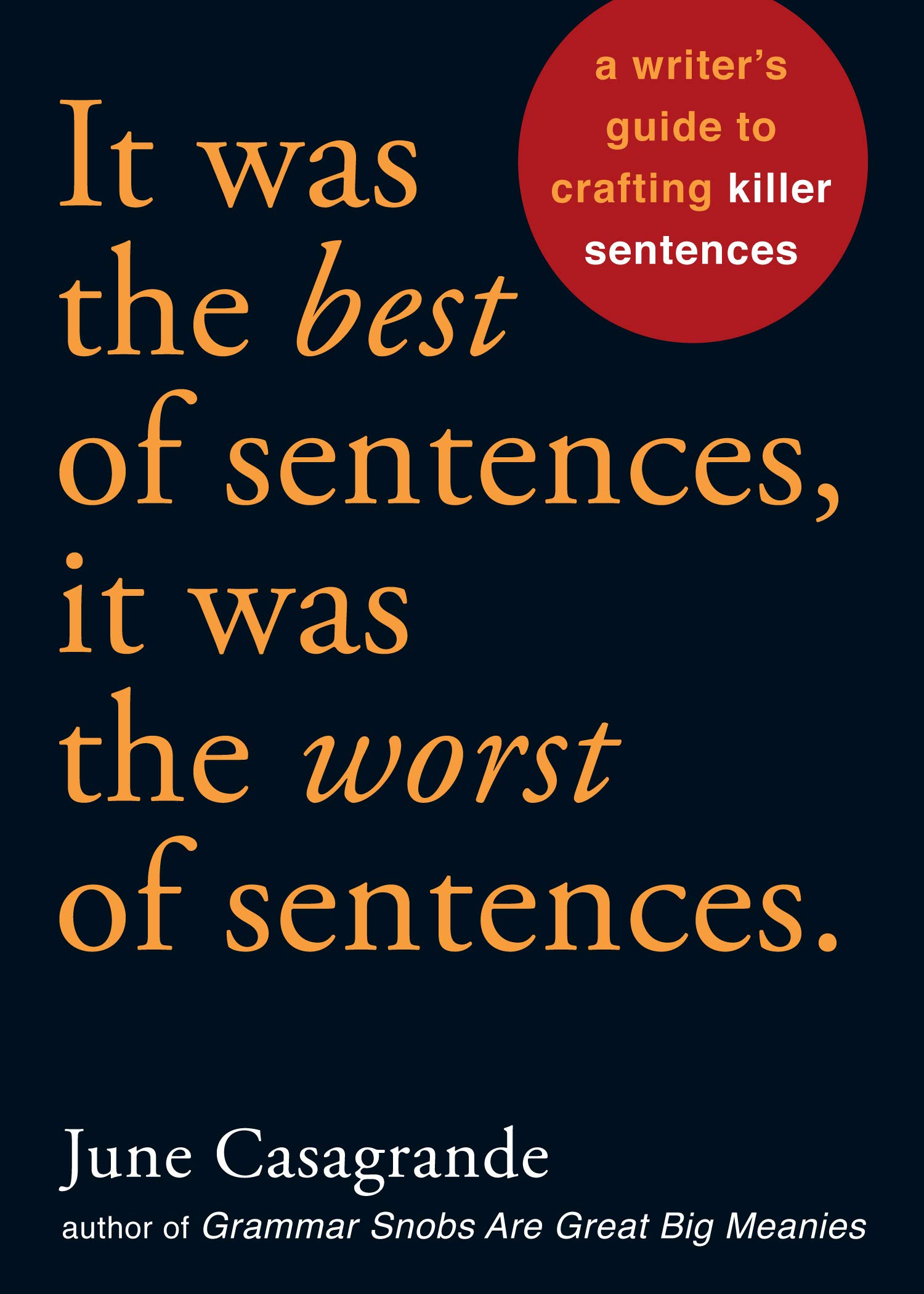 Was Best Sentences Worst Crafting
