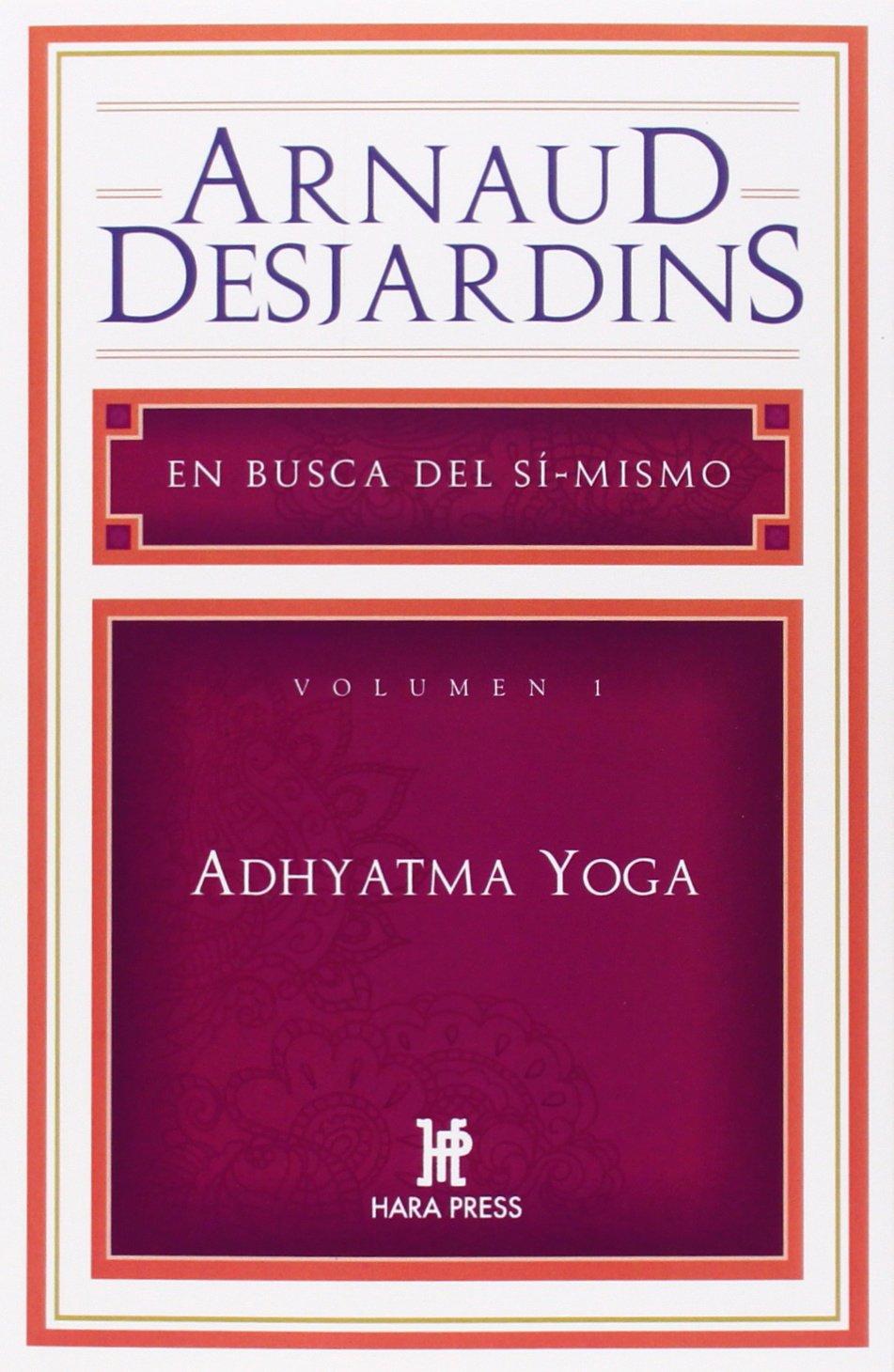 Adhyatma Yoga (Spanish Edition): Arnaud Desjardins ...