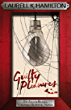 Guilty Pleasures (Anita Blake Vampire Hunter Book 1)
