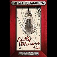 Guilty Pleasures (Anita Blake Vampire Hunter Book 1) (English Edition)
