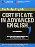 Cambridge Certificate in Advanced English 1 with Answers without CD: Official Examination Papers from University of Cambridge ESOL Examinations: Paper 1 (CAE Practice Tests)