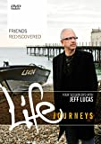 Life Journeys - Friends Rediscovered [DVD]