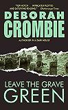 Leave the Grave Green: A Duncan Kincaid/gemma James Crime Novel (Duncan Kincaid / Gemma James Book 3)