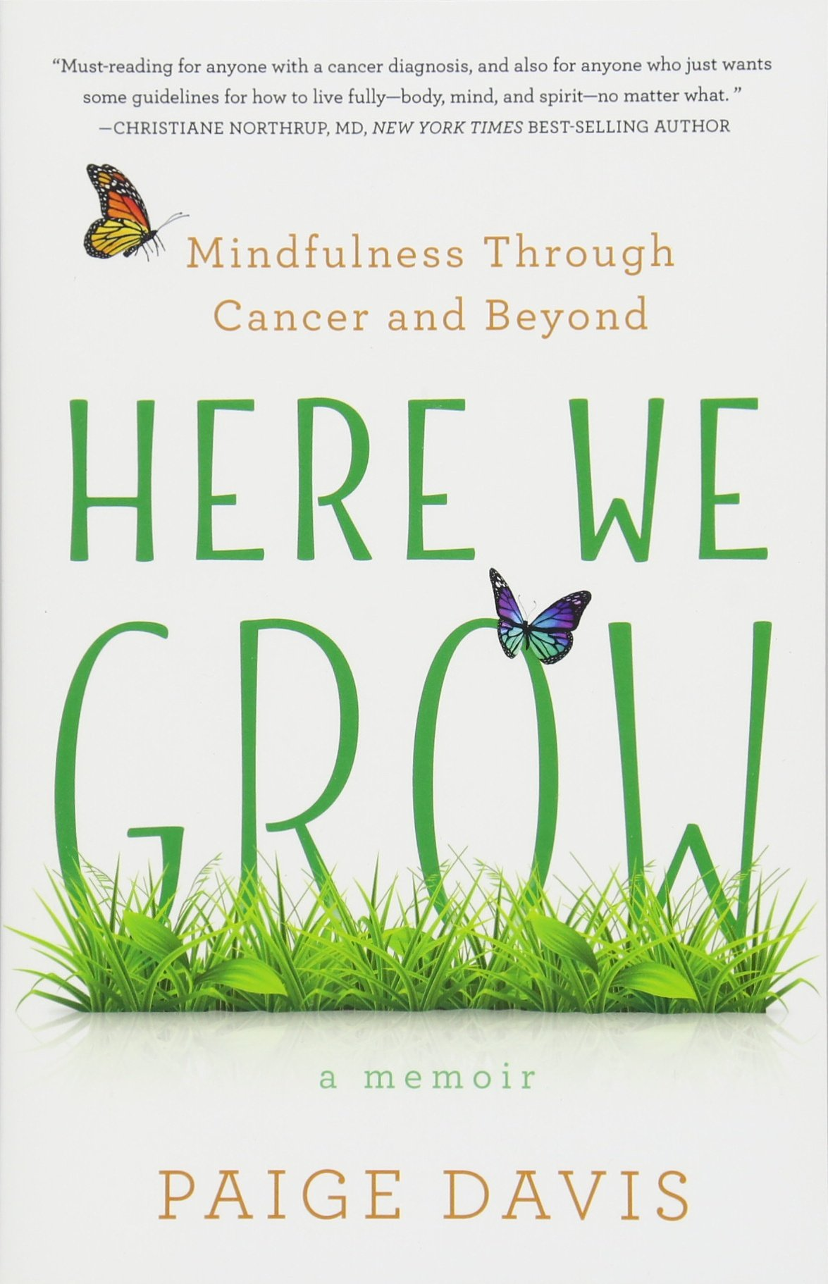 Download Here We Grow: Mindfulness through Cancer and Beyond pdf