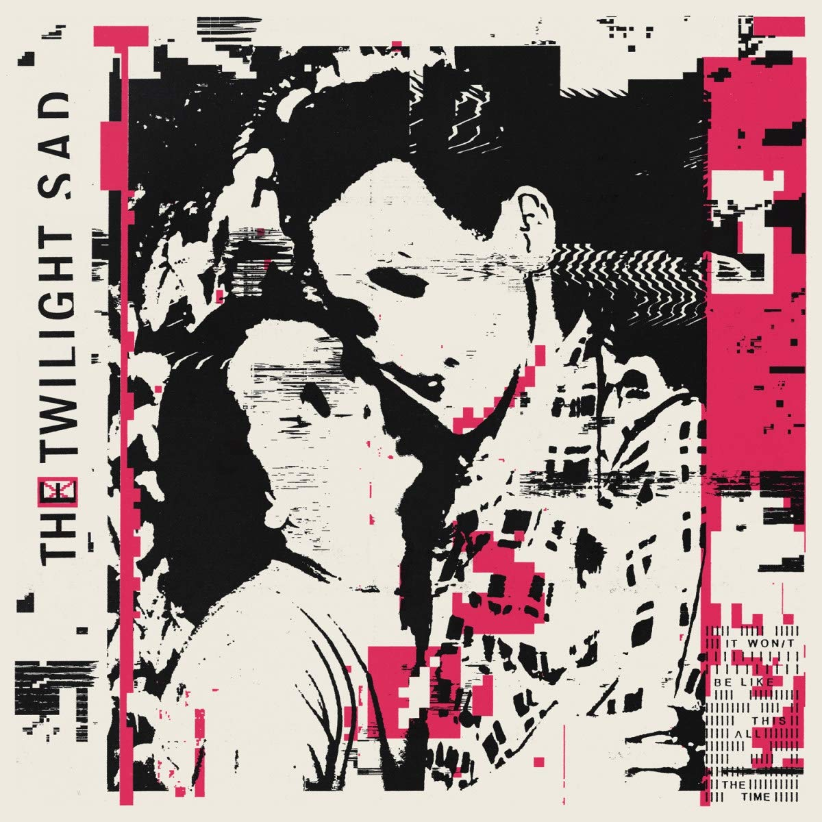 CD : The Twilight Sad - It Won't Be Like This All The Time (CD)