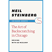 The Art of Backscratching in Chicago: Driving with Ed McElroy (Chicago Shorts) (English Edition)