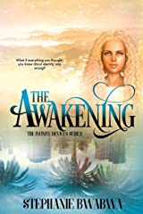 The Awakening: The Infinite Devices: Book One Paperback