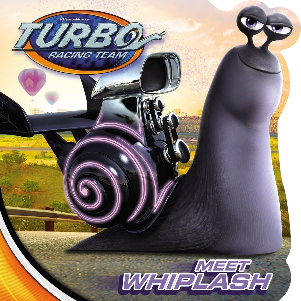 Download Meet Whiplash (Turbo) ebook