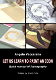 LET US LEARN TO PAINT AN ICON