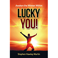 Awaken the Winner Within LUCKY YOU! (English Edition)