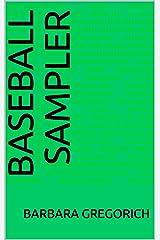 Baseball Sampler (Sampler Collection Book 1) Kindle Edition