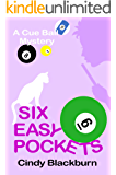 Six Easy Pockets: A Humorous and Romantic Cozy (Cue Ball Mysteries Book 6)