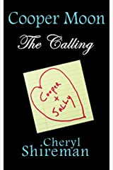 Cooper Moon: The Calling Kindle Edition