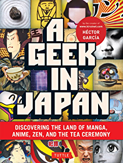 Japanese mind understanding contemporary japanese culture kindle geek in japan discovering the land of manga anime zen and the fandeluxe Choice Image