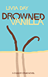 Drowned Vanilla (Cafe La Femme Book 2)