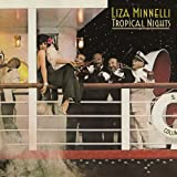 Tropical Nights: Expanded Edition /  Liza Minnelli