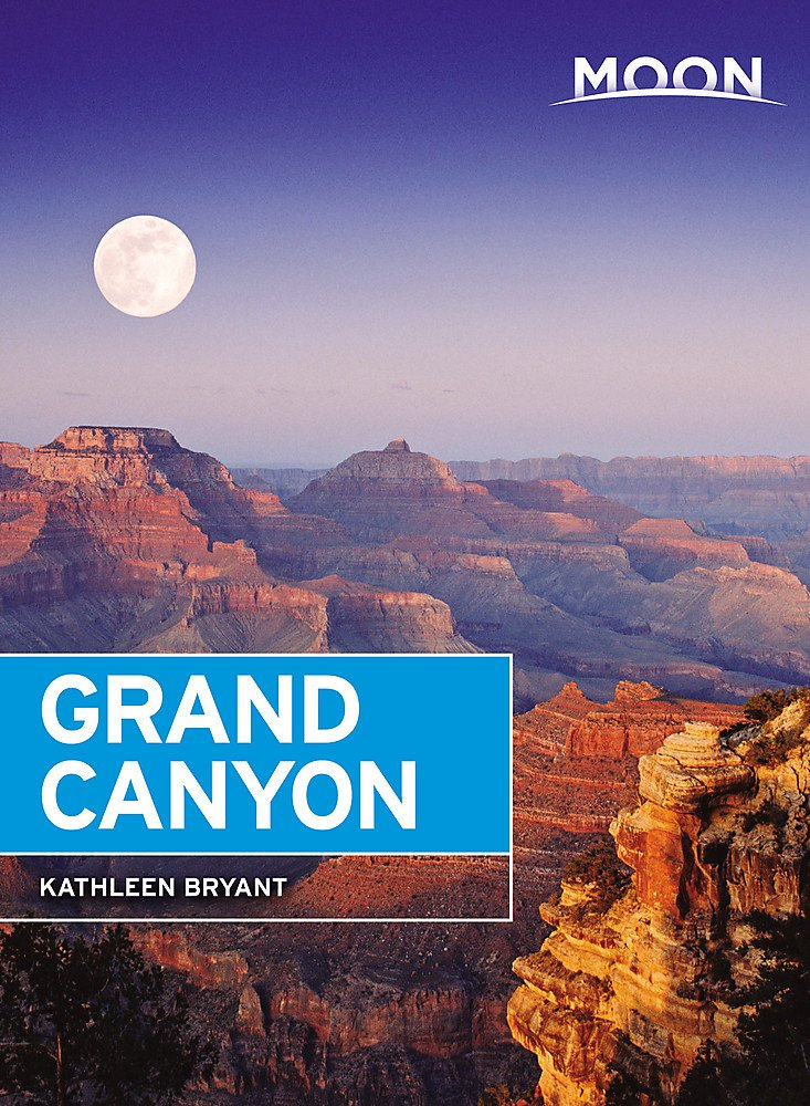 amazon moon grand canyon travel guide kathleen bryant hiking
