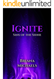 Ignite (Sins of the Sidhe Book 5)