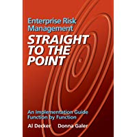 Enterprise Risk Management: Straight to the Point: An Implementation Guide Function by Function