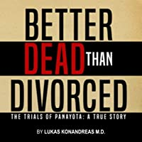 Better Dead Than Divorced: The Trial of Panayota