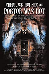 Sherlock Holmes and Doctor Was Not Paperback
