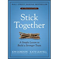 Stick Together: A Simple Lesson to Build a Stronger Team
