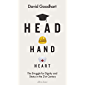 Head Hand Heart: The Struggle for Dignity and Status in the 21st Century (English Edition)