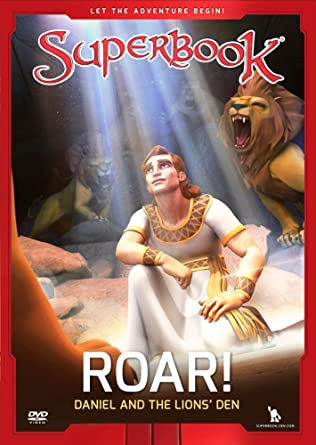 Roar!: Daniel and the Lion's Den
