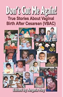 The vaginal birth after cesarean vbac experience birth stories by true stories about vaginal birth after cesarean vbac fandeluxe Gallery