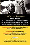 Karl Marx: El 18 Brumario, Revolucion y Contrarrevolucion, y Critica del Programa de Gotha, Coleccion La Critica Literaria Por El