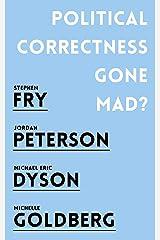 Political Correctness Gone Mad? Mass Market Paperback