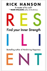 Resilient: 12 Tools for transforming everyday experiences into lasting happiness Kindle Edition