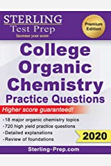 Sterling Test Prep College Organic Chemistry Practice Questions: Practice Questions with Detailed Explanations Paperback