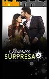 Romance Surpresa (Encantadas Por Livros e Música III Livro 5)