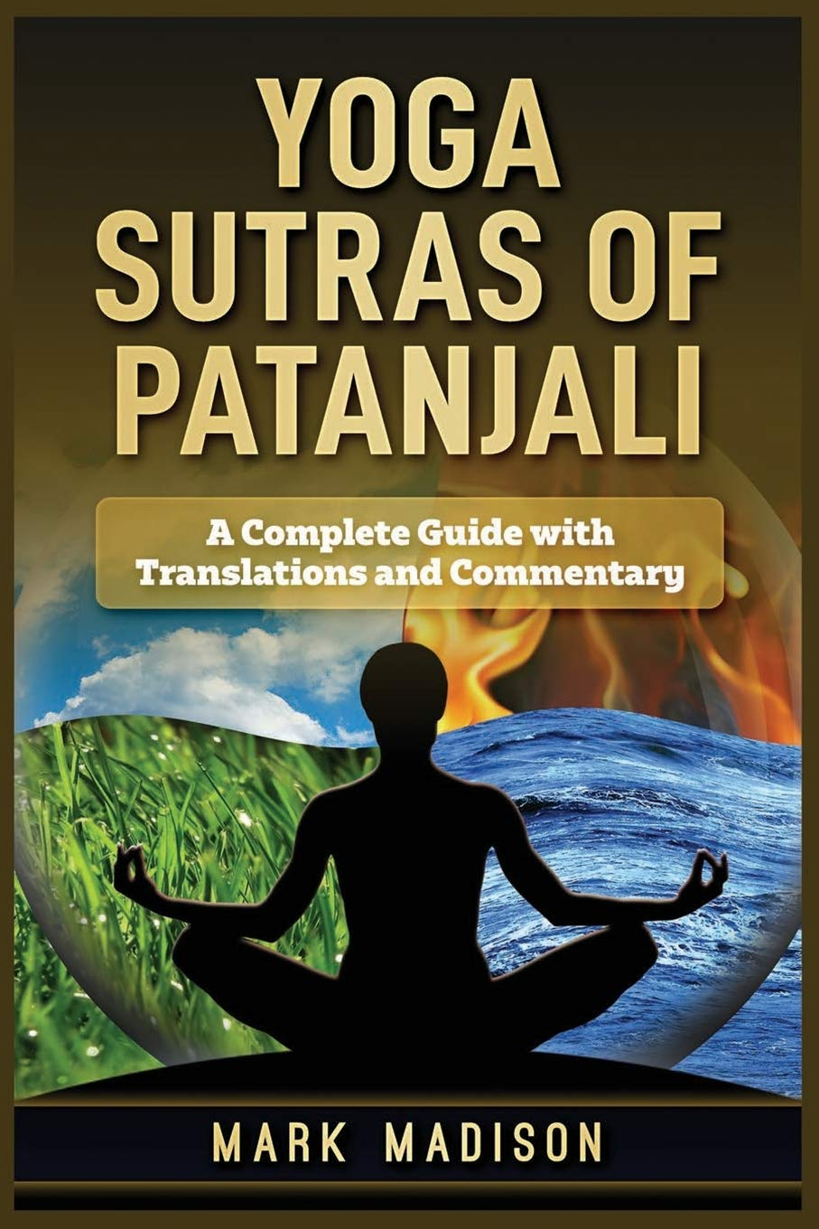 Yoga Sutras of Patanjali: A Complete Guide with Translations ...