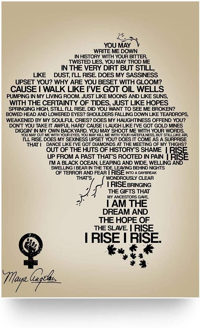 "Still I Rise Poster Gifts for Men Women, On Birthday Xmas, Art Print Size 11""x17"" 12""x18"" 16""x24"" 24""x36"""
