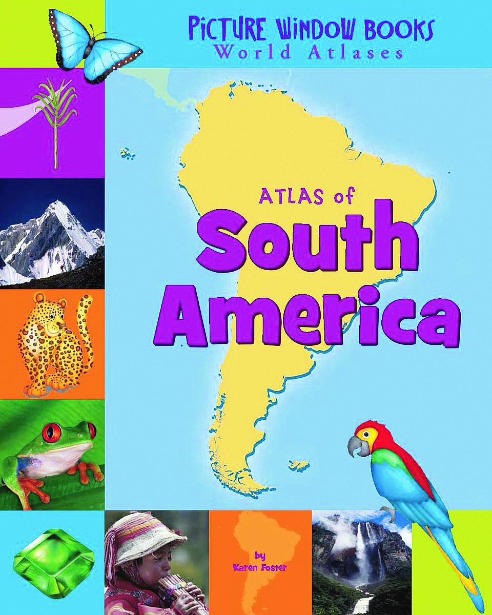 Atlas of South America (Picture Window Books World Atlases)