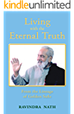Living With the Eternal Truth: From the Lineage of Golden Sufis (English Edition)