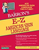 E-Z American Sign Language, 3rd Edition (Barron's E-Z Series)