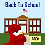 Back to School - NO! (Sammy the Bird Book)