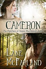 Cameron (The Daughters of Alastair MacDougall Book 1) Kindle Edition